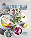Fage%AE Total Greek Yogurt Cookbook: Over 120 Fresh and Healthy Ideas for Greek Yogurt