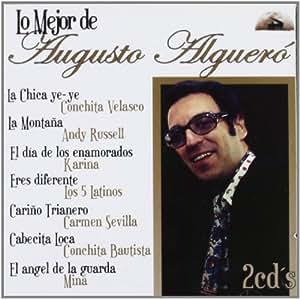 Lo Mejor De Augusto Alguero