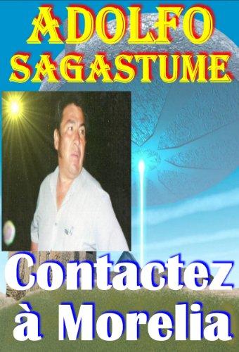 Contactez à Morelia (French Edition)