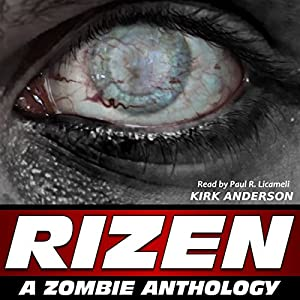 RIZEN: Tales of the Zombie Apocalypse Audiobook