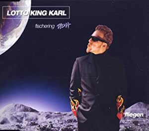 lotto king karl fliegen single cd music. Black Bedroom Furniture Sets. Home Design Ideas