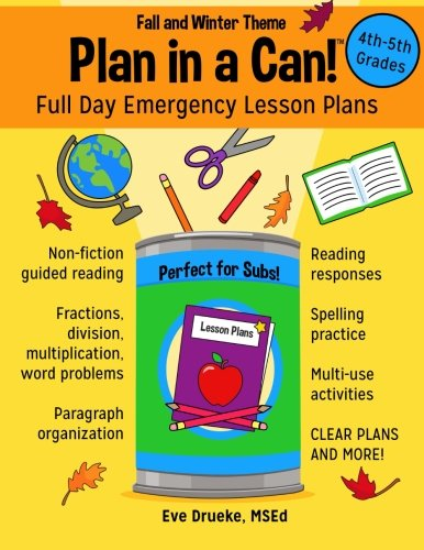 Plan in a Can! 4th & 5th Grades: Full Day Emergency Lesson Plans: Fall & Winter Theme (Grade Plan 5th Lesson)