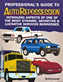 Professionals Guide to Auto Repossession