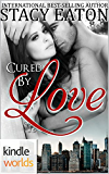 The Remingtons: Cured by Love (Kindle Worlds)
