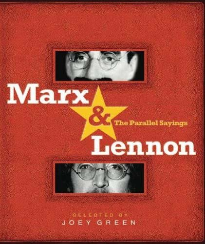 Marx & Lennon: The Parallel Sayings -