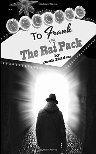 Frank Vs. The Rat Pack: Frankenstein, King of the Dead Book 2.5 (Volume 3) ebook