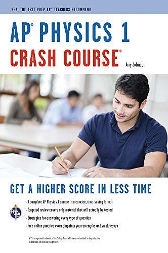 AP® Physics 1 Crash Course Book + Online (Advanced Placement (AP) Crash Course) (Ap Physics 1 2015 compare prices)