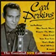 The Essential Sun Collection : Carl Perkins