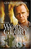The Work and the Glory : No Unhallowed Hand, Lund, Gerald N., 1590387252
