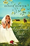 The Accidental Bride, Denise Hunter, 1595548025