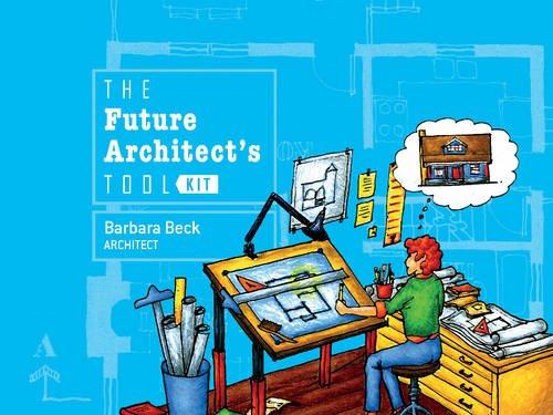 The Future Architect's Tool Kit -