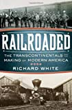 Railroaded, Richard White, 0393061264