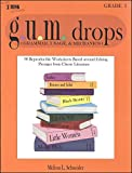 g.u.m. drops Grade 3; 90 Reproducible Worksheets Based around Editing Passages from Classic Literature