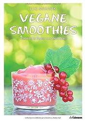 Vegane Smoothies: Natürliche Power aus dem Glas