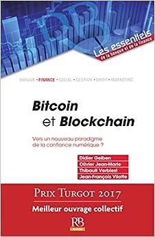 Bitcoin et Blockchain: Vers un nouveau paradigme de la confiance numérique ?