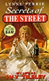 Secrets of the Street: My Life as Ivy Tilsley: Written by Lynne Perrie, 1995 Edition, (New edition) Publisher: Blake Publishing [Paperback]