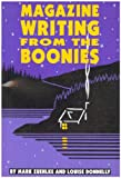 Magazine Writing from the Boonies, Zuehlke, Mark and Donnelly, Louise, 0886291852