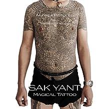 Sak Yant Magical Tattoo