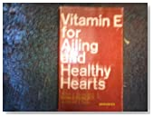 Vitamin E for ailing and healthy hearts,