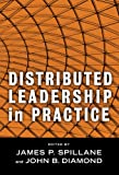 img - for Distributed Leadership in Practice (Contemporary Issues in Educational Leadership) (Critical Issues in Educational Leadership) (Critical Issues in Educational Leadership) book / textbook / text book