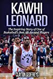 Kawhi Leonard: The Inspiring Story of One of