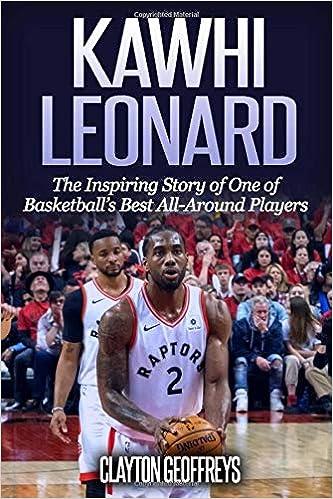 Amazon.com: Kawhi Leonard: The Inspiring Story of One of ...