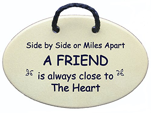 (Mountain Meadows Pottery Friend Saying, Side by Side or Miles Apart a Friend is Always Close to The Heart. Introductory Price for This New Saying. Made in The USA.)