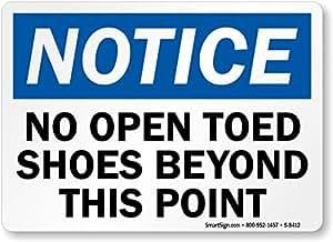 """Aviso: No más allá de este punto, zapatos de punta abierta y tira de plástico Sign, 10""""x 7"""""""