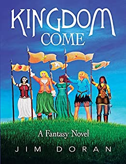 Kingdom Come: A Fantasy Novel by [Doran, Jim]