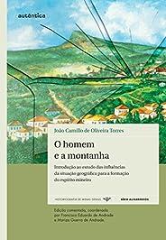 O homem e a montanha - Introdução ao estudo das influências da situação geográfica para a formação do espírito