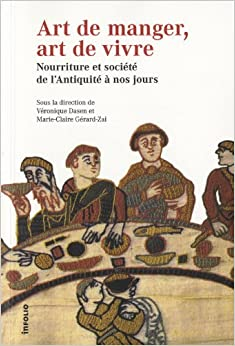 Book art de manger, art de vivre. nourriture et societe de l'antiquite a nos jours