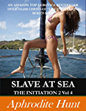Slave at Sea (The Initiation 2 Book 4)