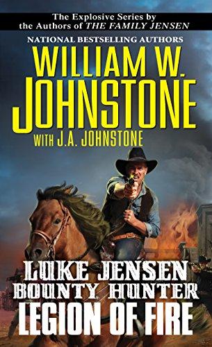 Legion of Fire (Luke Jensen Bounty Hunter Book 6)