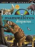 """Afficher """"Les mammifères disparus"""""""