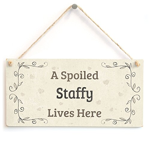 "Meijiafei A Spoiled Staffy Lives Here - Lovely Home Accessory Gift Sign for Staffordshire Bull Terrier Dog Owners 10""x5"""