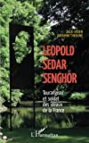 img - for L opold S dar Senghor Tourangeau et soldat des id aux de la France (French Edition) book / textbook / text book