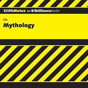 Mythology: CliffNotes Audiobook