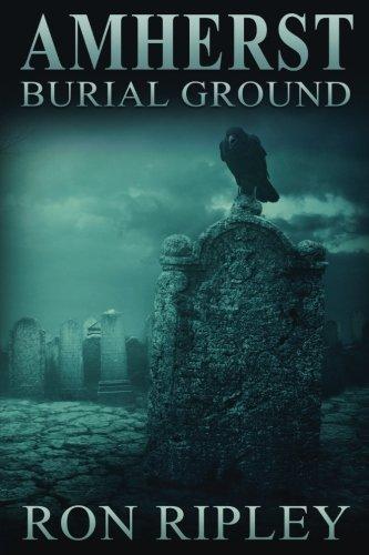 (Amherst Burial Ground (Berkley Series) (Volume)