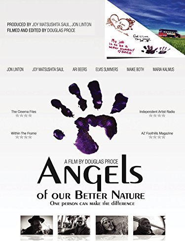 (Angels of Our Better Nature )