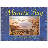 img - for Manila Bay: The Crossroads of Asia book / textbook / text book