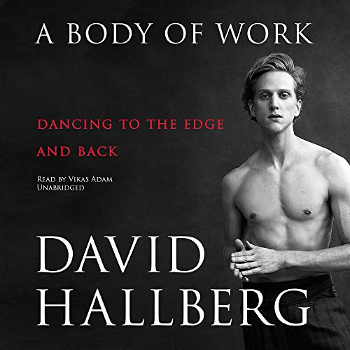 A Body of Work: Dancing to the Edge and Back - Library Edition by Blackstone Pub
