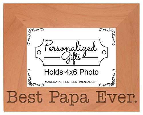 ThisWear Birthday Gift Grandpa Best Papa Ever Natural Wood Engraved 4x6 Landscape Picture Frame Wood
