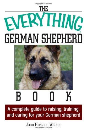 Complet Breeders Guide - Everything German Shepherd Book