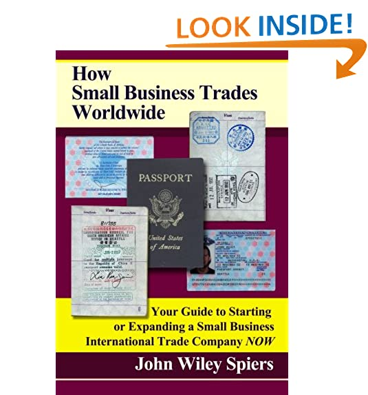 International trade amazon how small business trades worldwide your guide to starting or expanding a small business international trade company now by john wiley spiers fandeluxe Gallery
