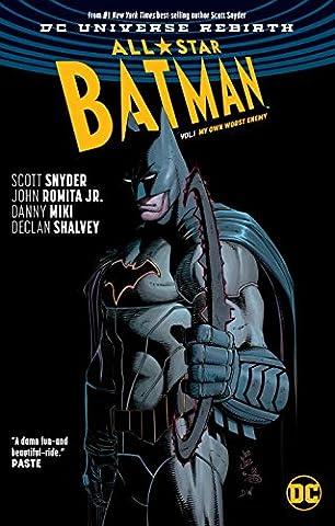 All-Star Batman Vol. 1: My Own Worst Enemy (Rebirth) (Superman All Star)