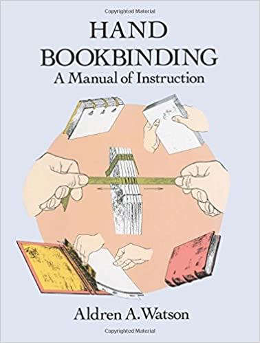 {* UPDATED *} Hand Bookbinding: A Manual Of Instruction. dobles Depois facil German entity station Central quien