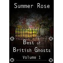 The Best of British Ghosts: Volume 1