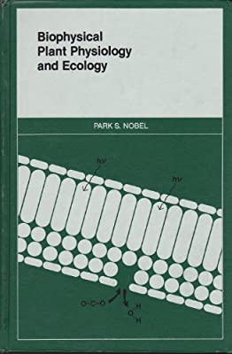 Biophysical Plant Physiology and Ecology