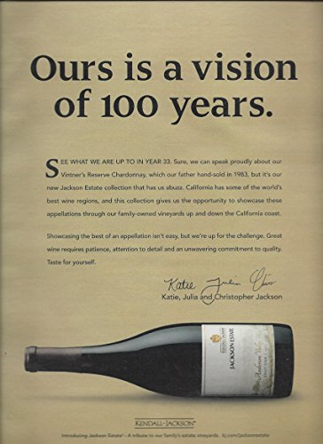 100% Pinot - MAGAZINE AD For 2015 Kendall Jackson Pinot Noir: Ours Is A Vision of 100 Years