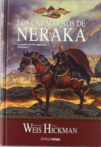 Los Caballeros de Neraka / The Knights of Neraka (Dragonlance Cronicas) (Spanish Edition)